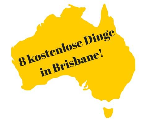 Dinge, die man kostenlos in Brisbane machen kann